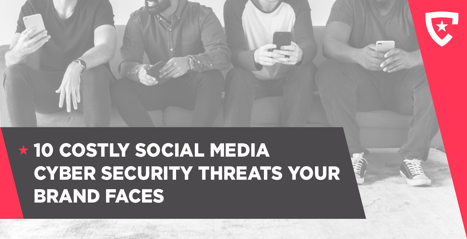 10 Costly Social Media Cyber Threats to Your Business