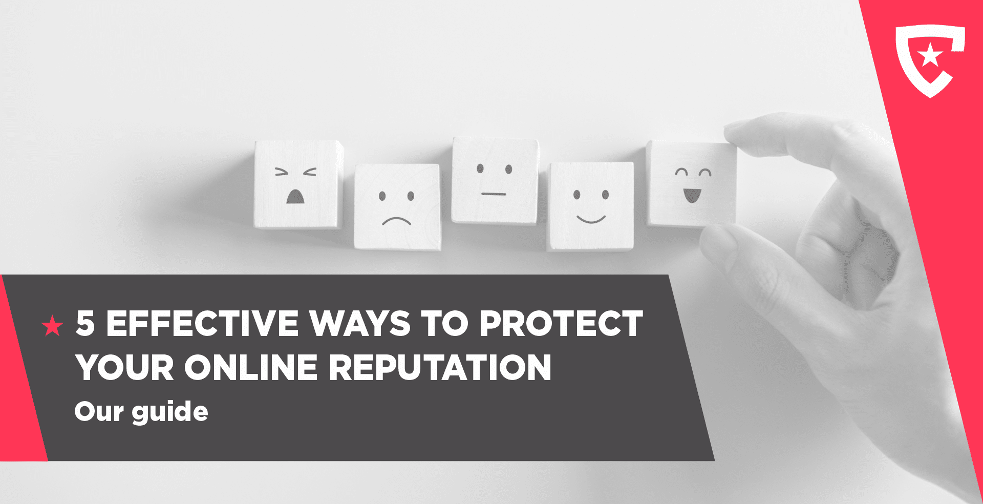 5 Effective Ways to Protect Your Online Reputation – Our Guide