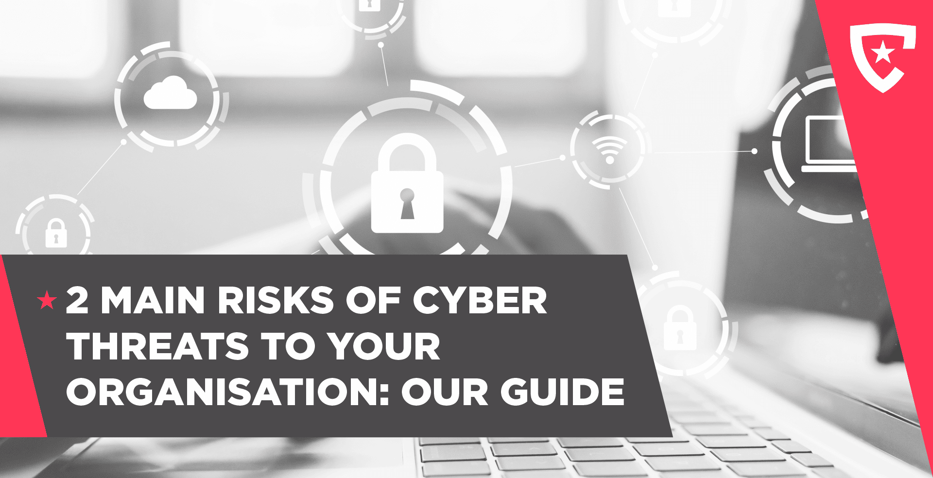 2 Main Risks of Cyber Threats to Your Online Brand