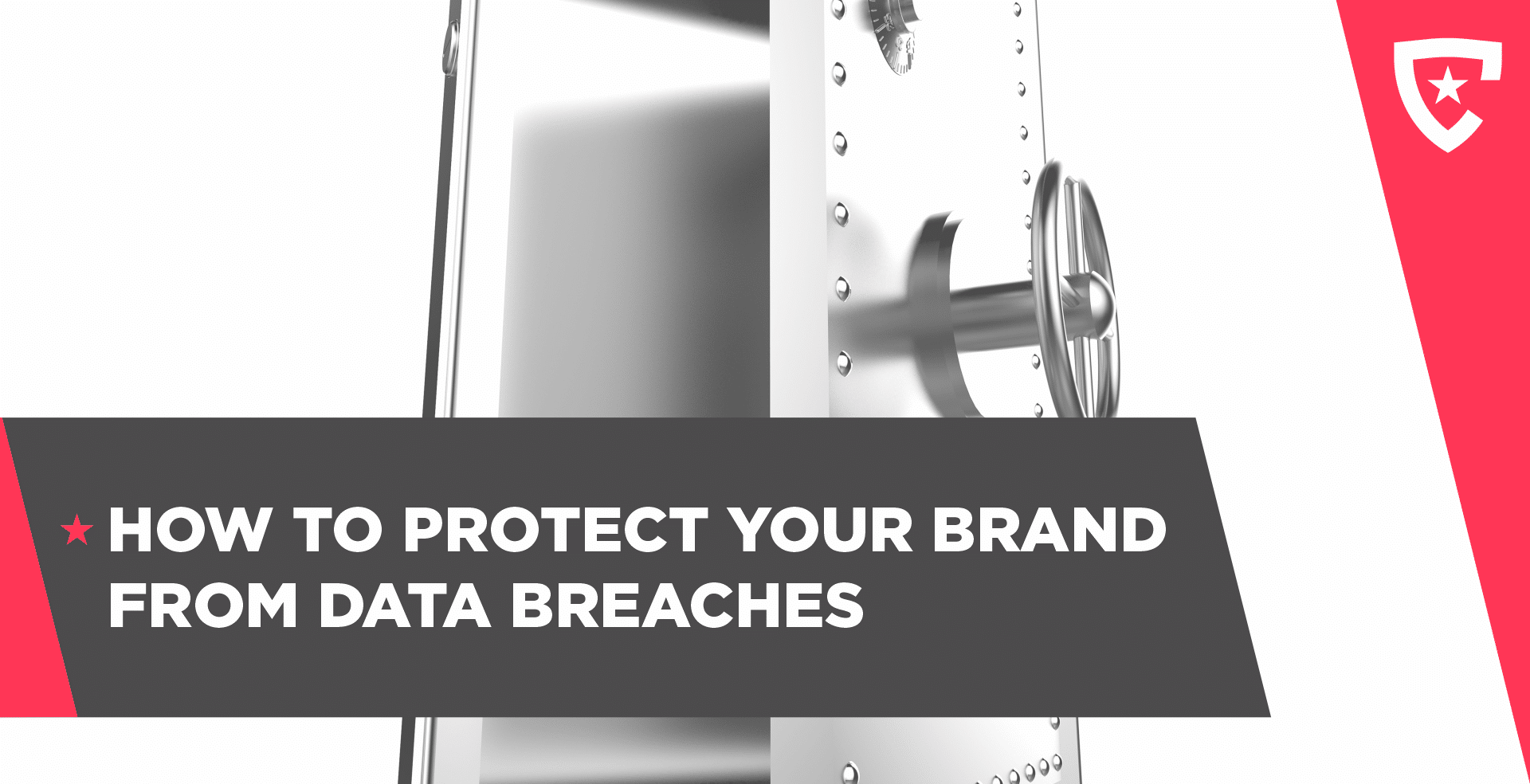 How To Protect Your Brand from Data Breaches