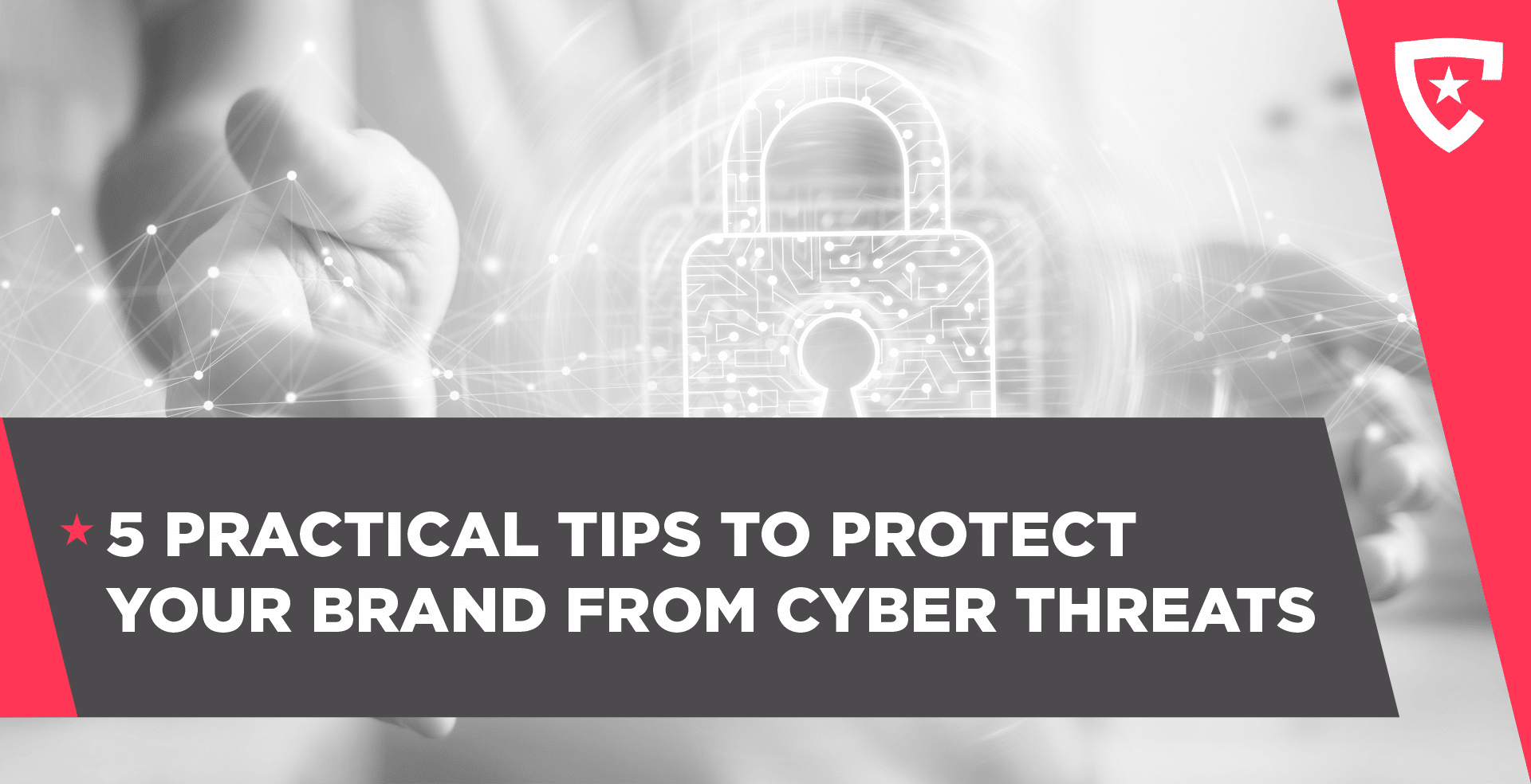 5 Practical Tips To Protect Your Business From Cyber Threats