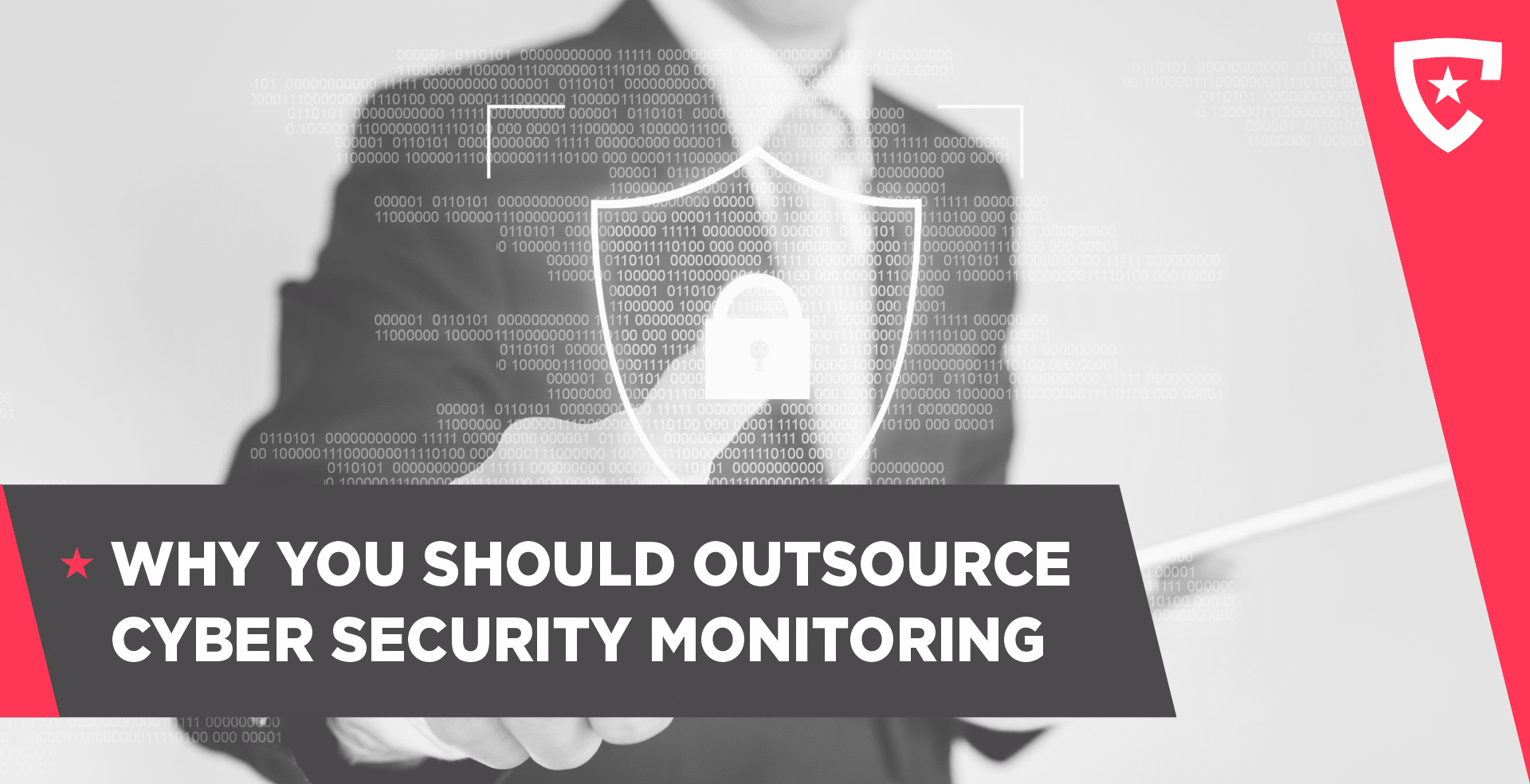 Why You Should Outsource Cybersecurity Monitoring