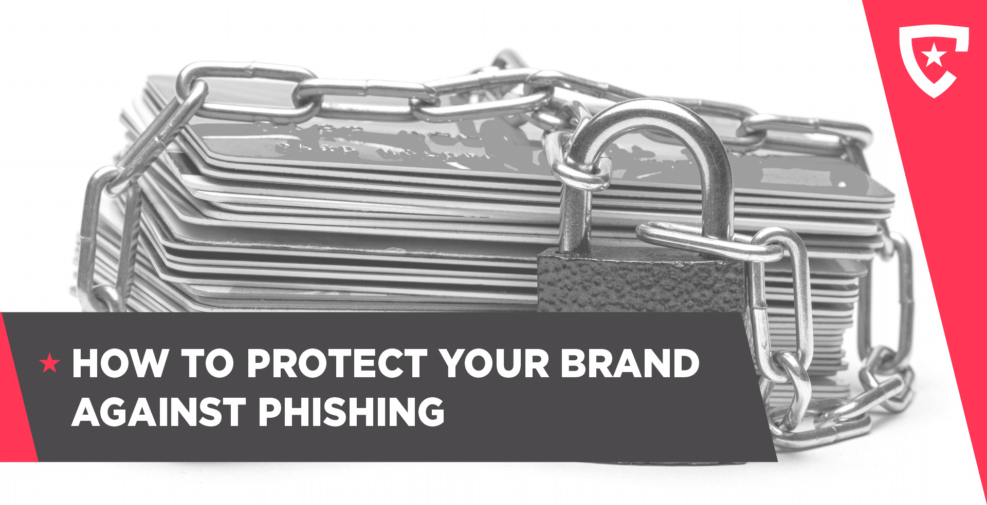 How to Protect Your Brand Against Phishing