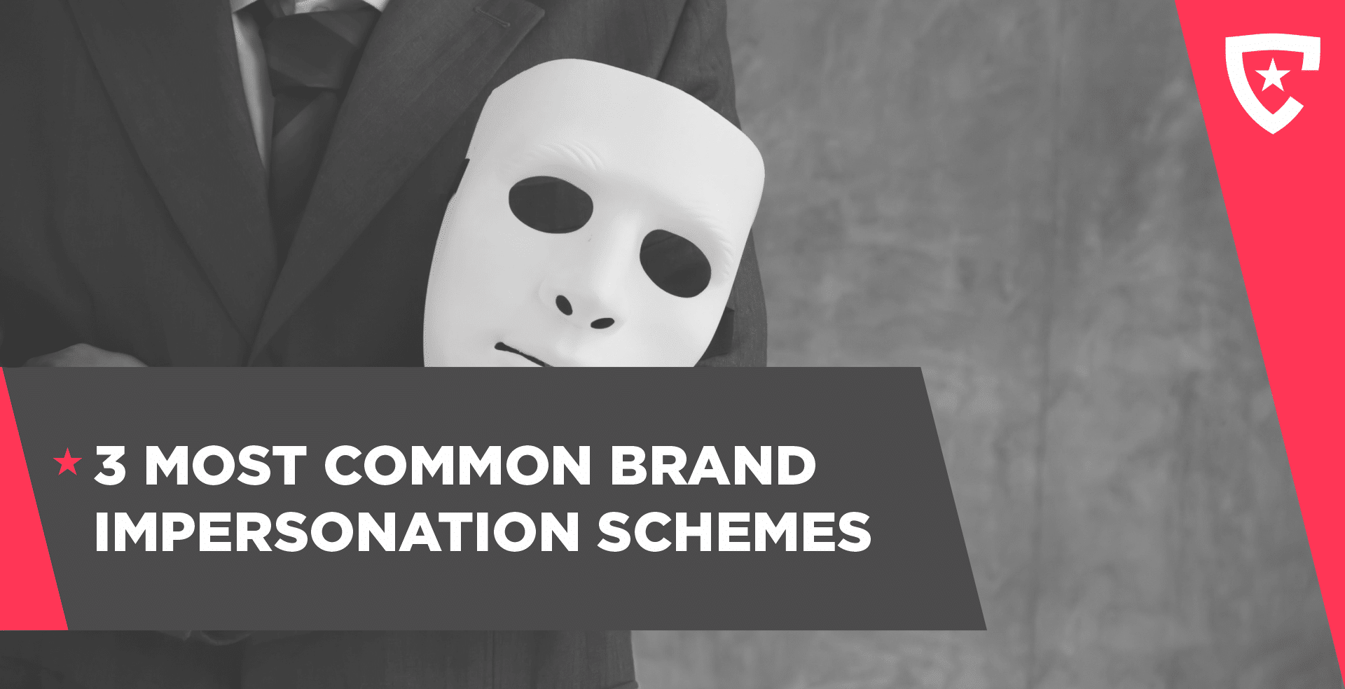 3 Most Common Brand Impersonation Schemes