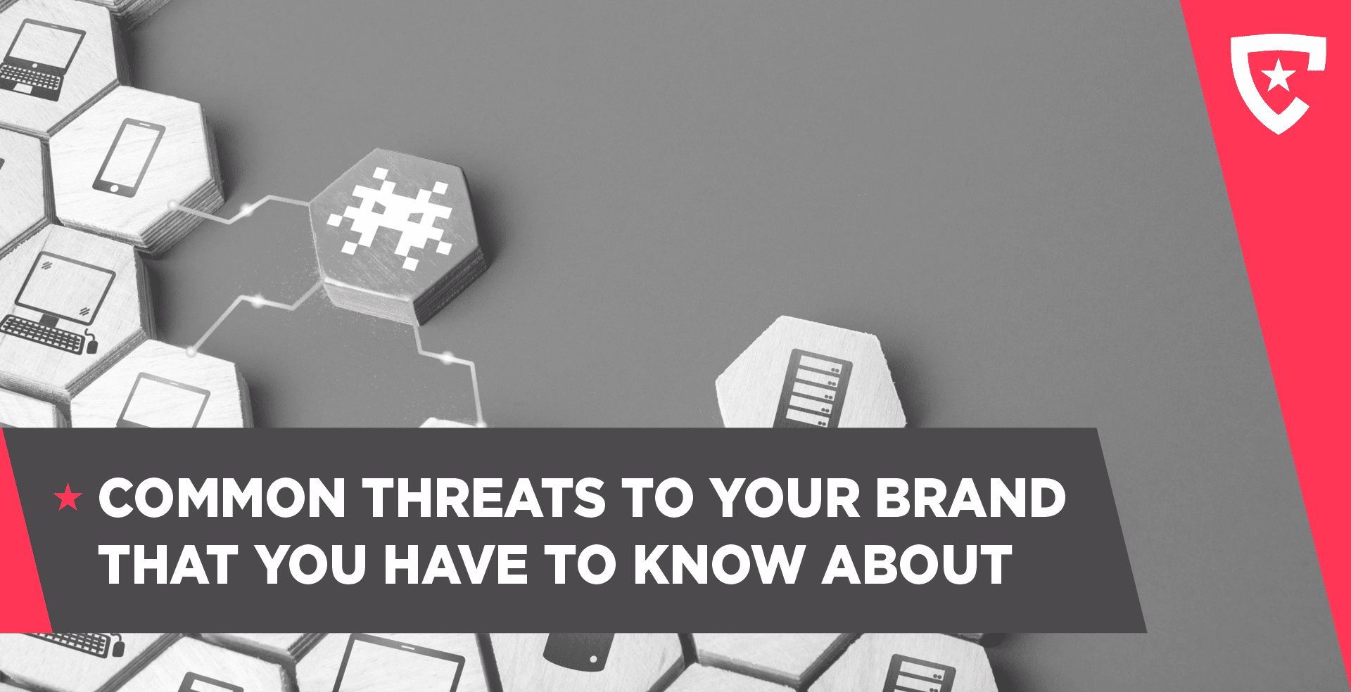 Common Threats to Your Brand That You Have to Know About